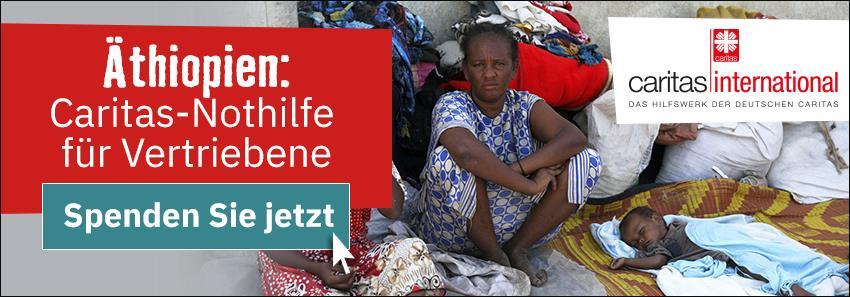 Gemeinsame Caritas-Nothilfe für Vertriebene in Äthiopien
